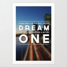 One Dream Art Print