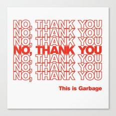 No, Thank You Canvas Print