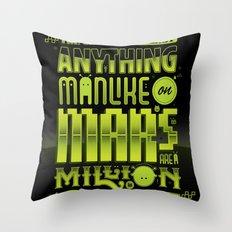 A Million To One Throw Pillow