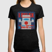 Robots Never Die Womens Fitted Tee Tri-Black SMALL