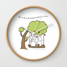 When I'm With You... Wall Clock