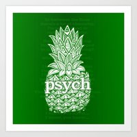 Psych Pineapple! Art Print