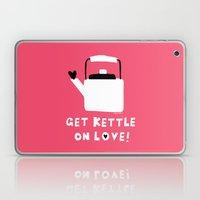 Get Kettle On Love! Laptop & iPad Skin