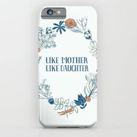 Like Mother, Like Daughter iPhone 6 Slim Case
