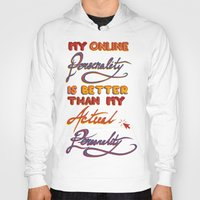 Online Personality Hoody
