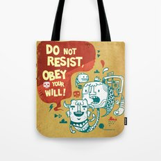 Obey your will Tote Bag