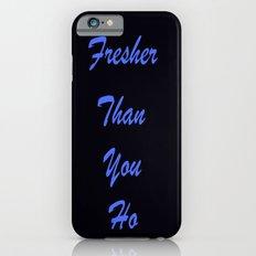 Fresher Than You Ho Periwinkle Blue & Black iPhone 6 Slim Case