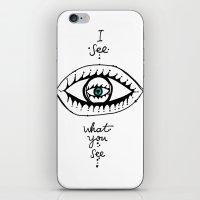I see what you see iPhone & iPod Skin