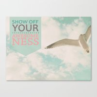 Show Off Your Awesomenes… Canvas Print