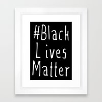 #Black Lives Matter Framed Art Print