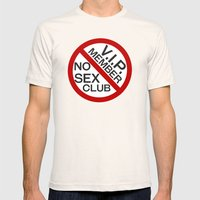 No Sex Club VIP Membership tee Mens Fitted Tee Natural SMALL