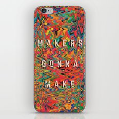 Makers Gonna Make iPhone & iPod Skin