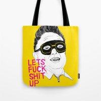 F*ck Sh*t Up Tote Bag