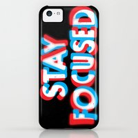 iPhone 5c Cases featuring Stay Focused by Eric Zelinski