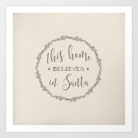 This Home Believes In Sa… Art Print