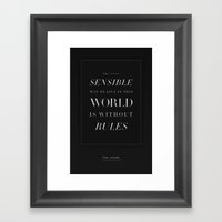 Without Rules Framed Art Print