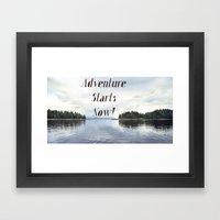 Adventure Starts Now! Framed Art Print