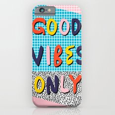 Check It - Good Vibes Ha… iPhone 6 Slim Case