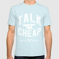 Talk is Cheap Mens Fitted Tee Light Blue SMALL