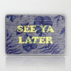 See Ya Later Laptop & iPad Skin