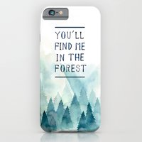 You´ll find me in the forest iPhone 6 Slim Case