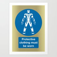 Protective Clothing Must… Art Print