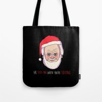 He Sees You When You're … Tote Bag