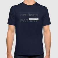 Be patient. Be Optimistic. A PSA for stressed creatives. Mens Fitted Tee Navy SMALL