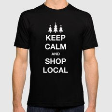 KEEP CALM SHOP LOCAL Mens Fitted Tee Black SMALL