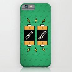 Always Positive Quotes iPhone 6s Slim Case