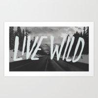 Live Wild X North Cascad… Art Print