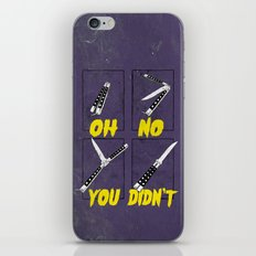 OH NO YOU DIDN'T 3 of 4 iPhone & iPod Skin