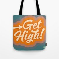 Get High 2 Tote Bag