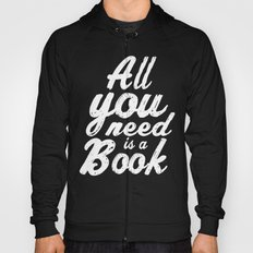 All you need is a book Hoody