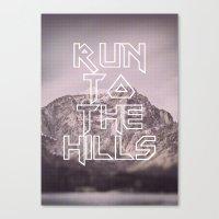 Run To The Hills Canvas Print