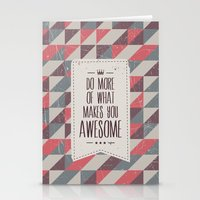 do more of what makes you awesome Stationery Cards