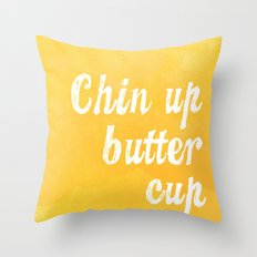 Chin Up Butter Cup Throw Pillow