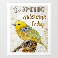 Do Something Awesome Today Art Print