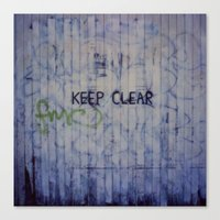 Keep Clear Canvas Print
