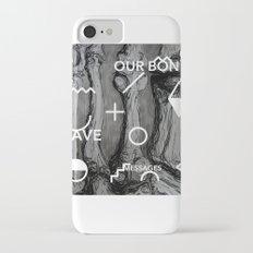 Our bones leave messages iPhone 7 Slim Case