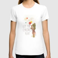 Let the children play Womens Fitted Tee White SMALL