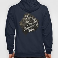 Lions don't lose sleep over the opinions of sheep Hoody