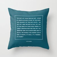 Do not let your fire go out Throw Pillow
