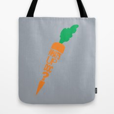 What's Up Doc? Tote Bag