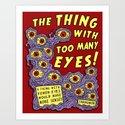 Too Many Eyes Art Print