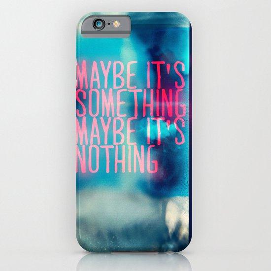 IT'S SOMETHING iPhone & iPod Case
