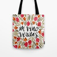 In Wine, There Is Truth … Tote Bag