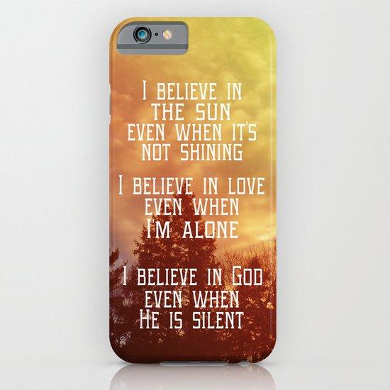 I Believe iPhone & iPod Case