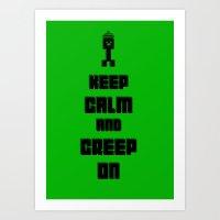 Keep Calm and Creep On Art Print