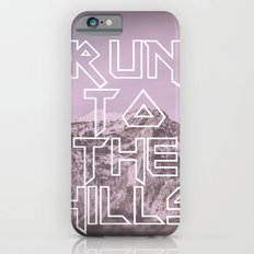 Run To The Hills Slim Case iPhone 6s
